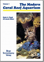 The Modern Coral Reef Aquarium - Volume 1